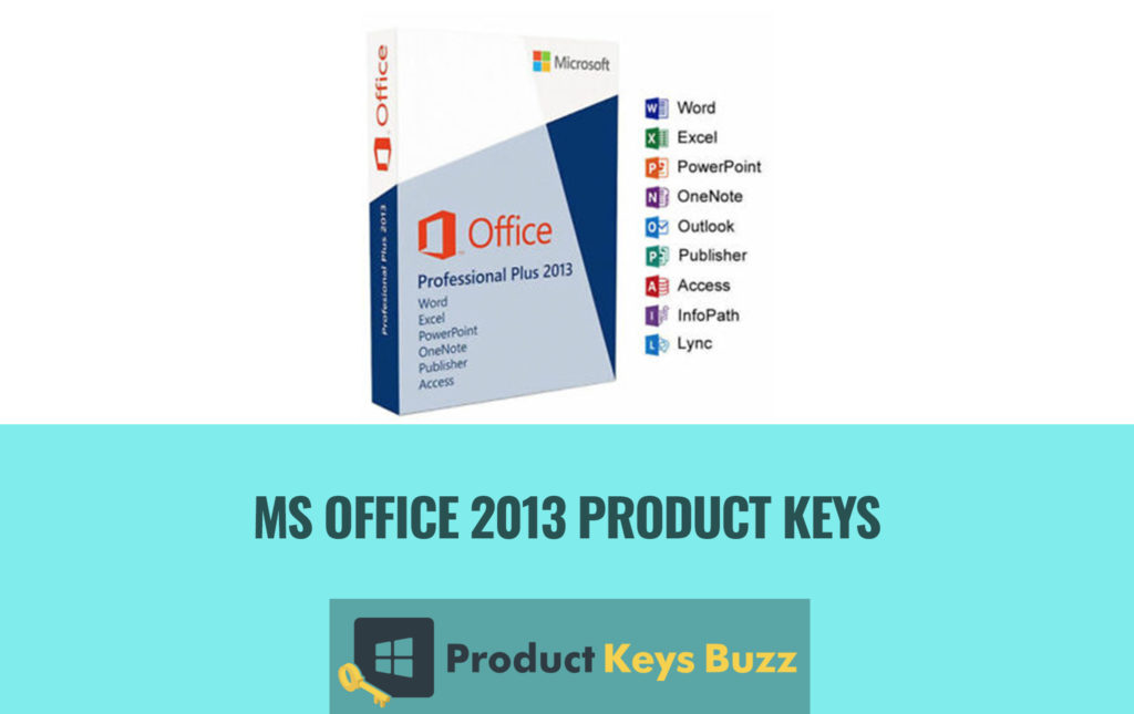 Ms Office 2013 Product Key Free Download Serial Number For Microsoft Office 2013 License