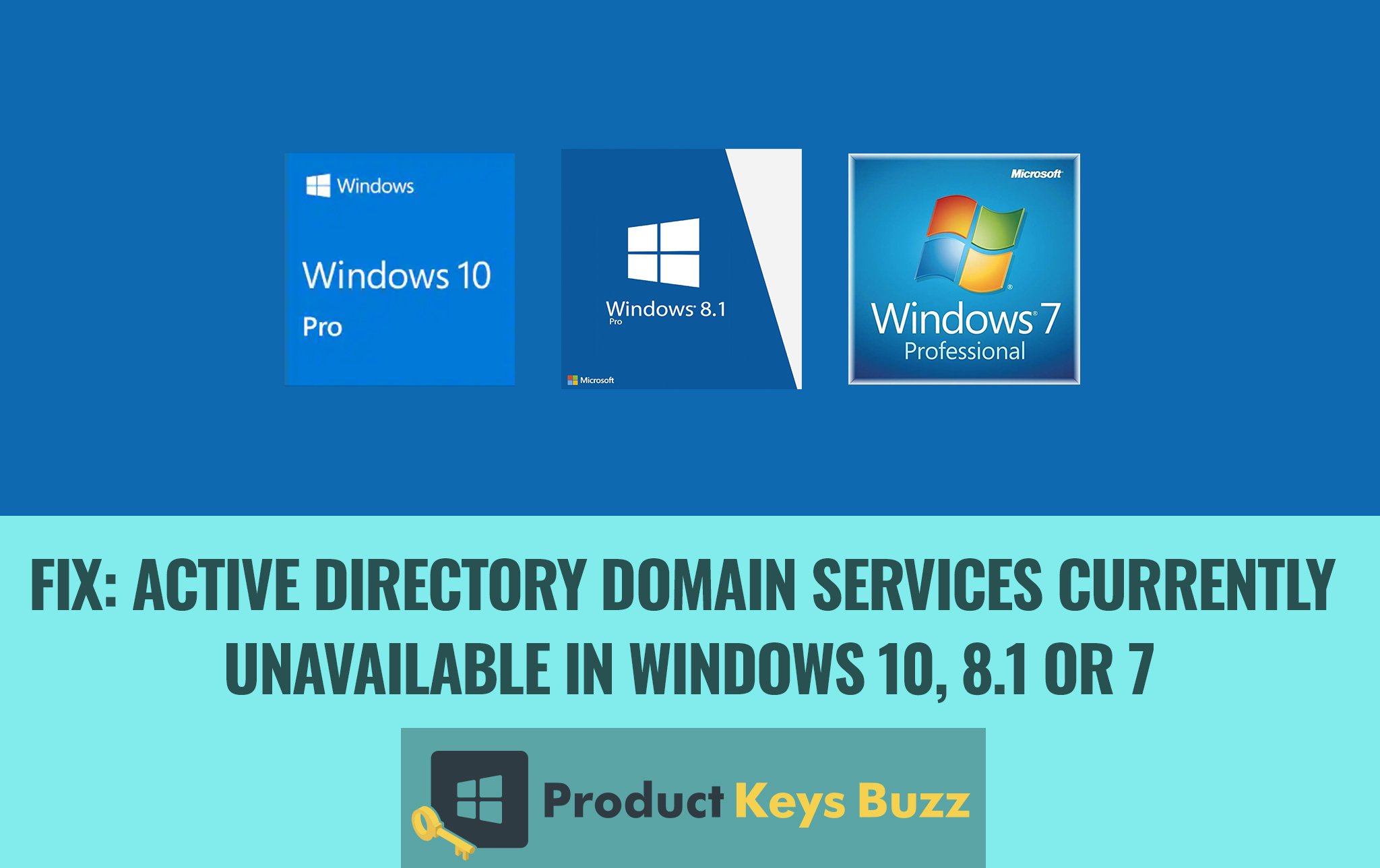 Fix Active Directory Domain Services Currently Unavailable In Windows 10, 8.1 or 7
