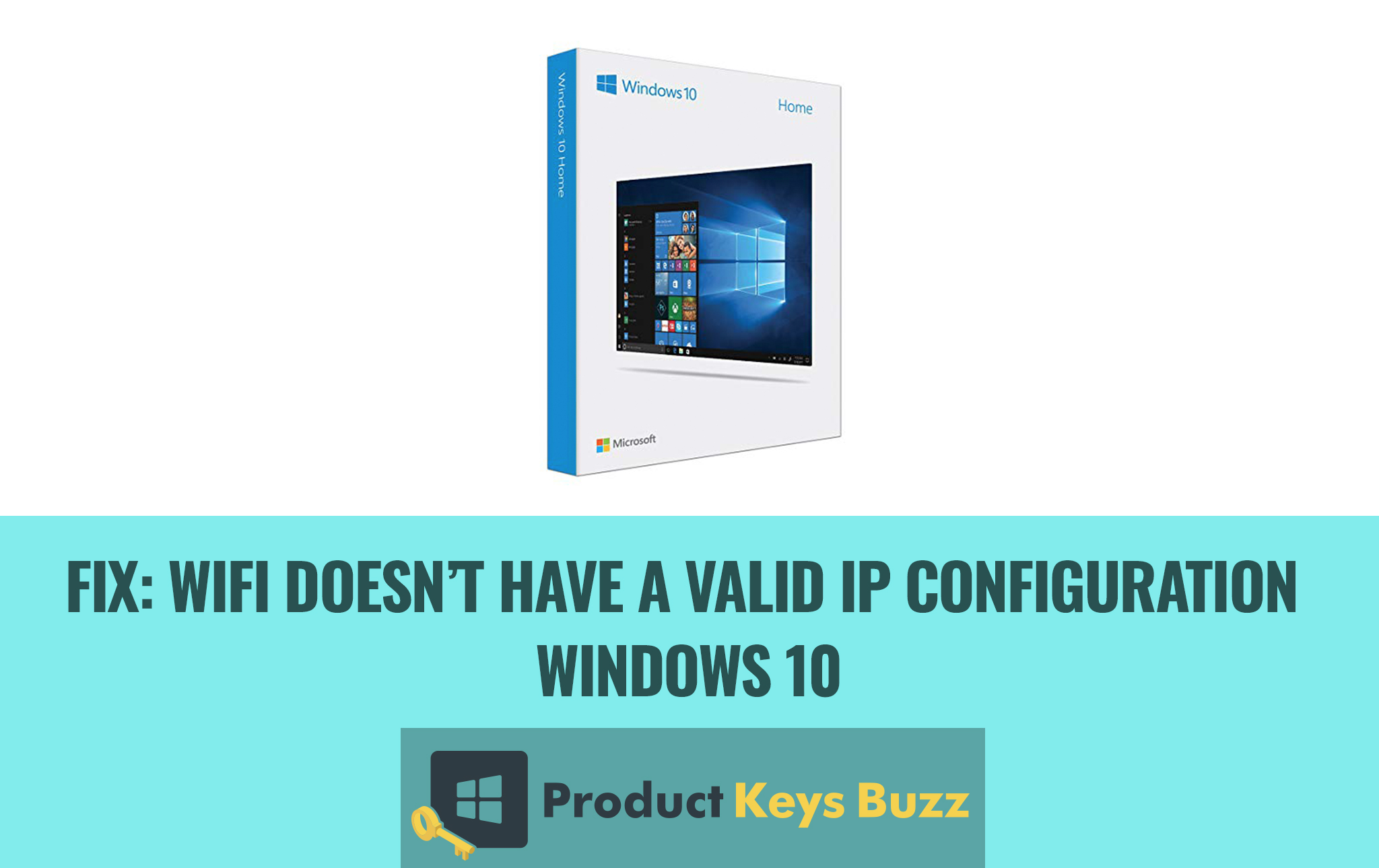 Fix Wifi doesn't have a valid IP configuration windows 10