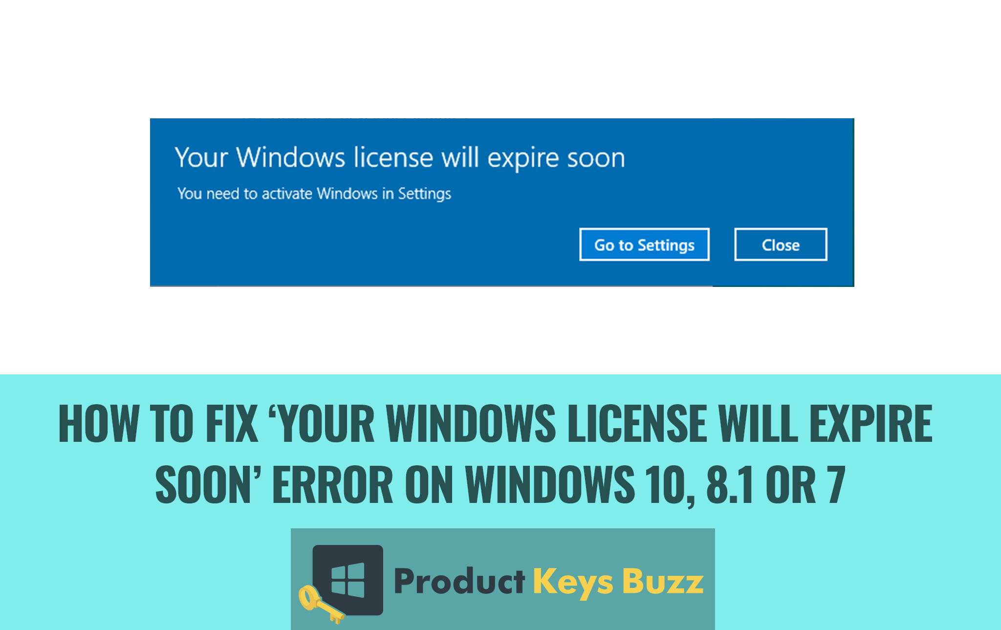 How to Fix 'Your Windows License Will Expire Soon' Error on