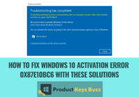 How to Fix Windows 10 Activation error 0x87e10bc6 with these solutions