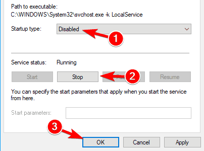 set the Startup type to Disabled