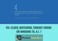 Fix Clock_watchdog_timeout error on Windows 10, 8.1, 7