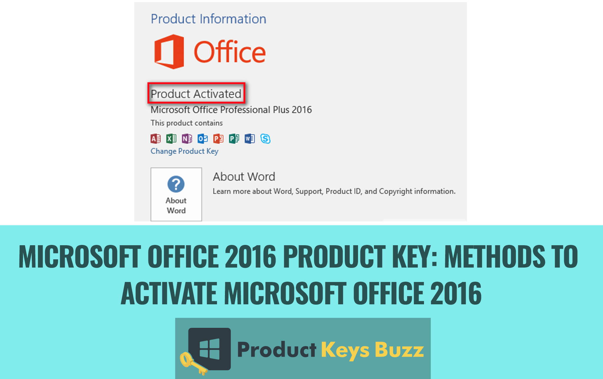 Microsoft Office 2016 Product Key Methods to Activate Microsoft Office 2016