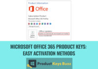 Microsoft Office 365 Product Keys: Methods to Activate Microsoft Office 365