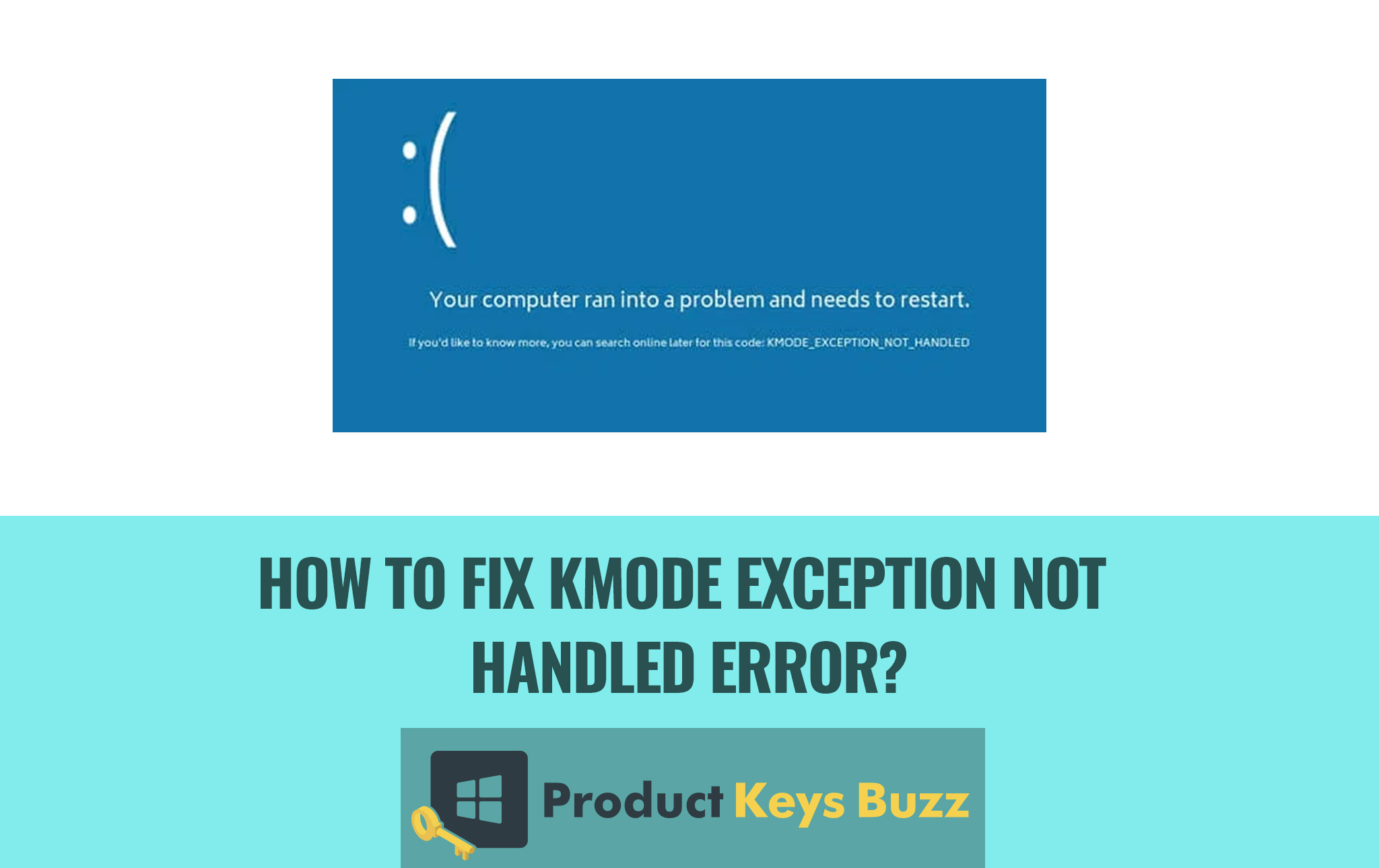 How to Fix KMode Exception Not Handled Error?