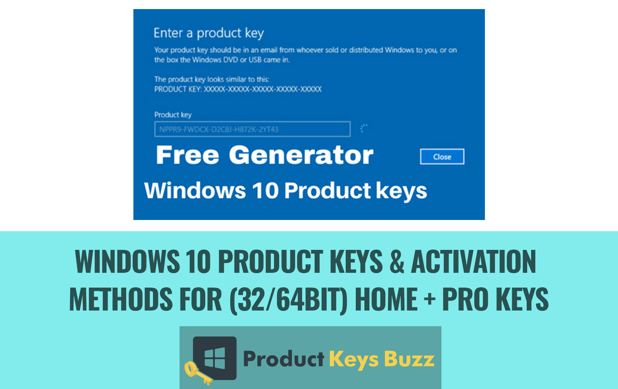 [Today's Working List] Windows 10 Product Keys & Activation Methods for (32/64bit) Home + Pro Keys